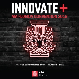 Registration Open for the 2018 AIA Florida Convention and Trade Show